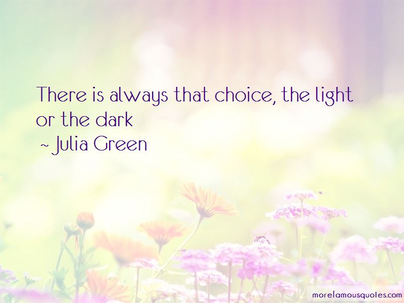 Julia Green Quotes Pictures 3