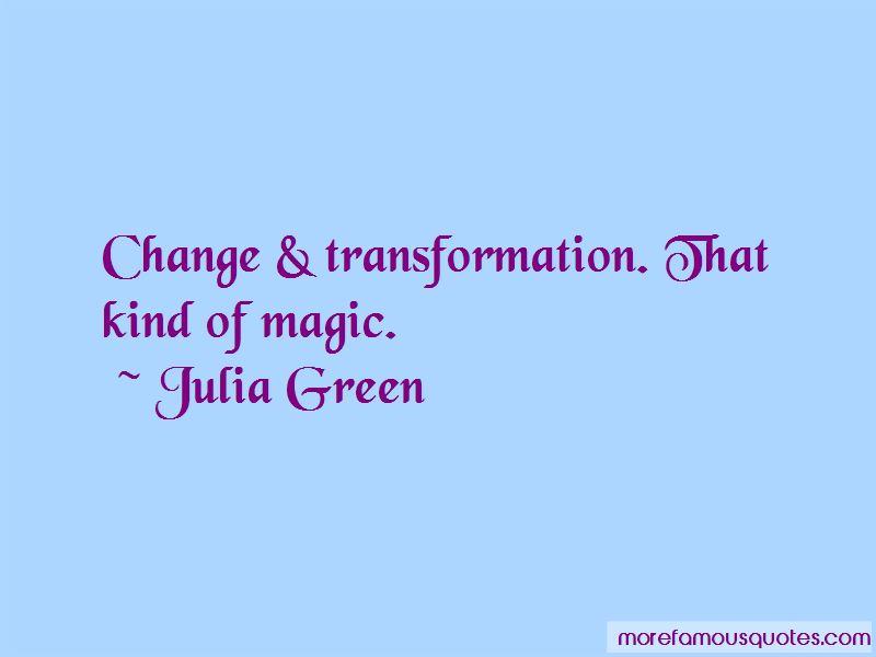 Julia Green Quotes
