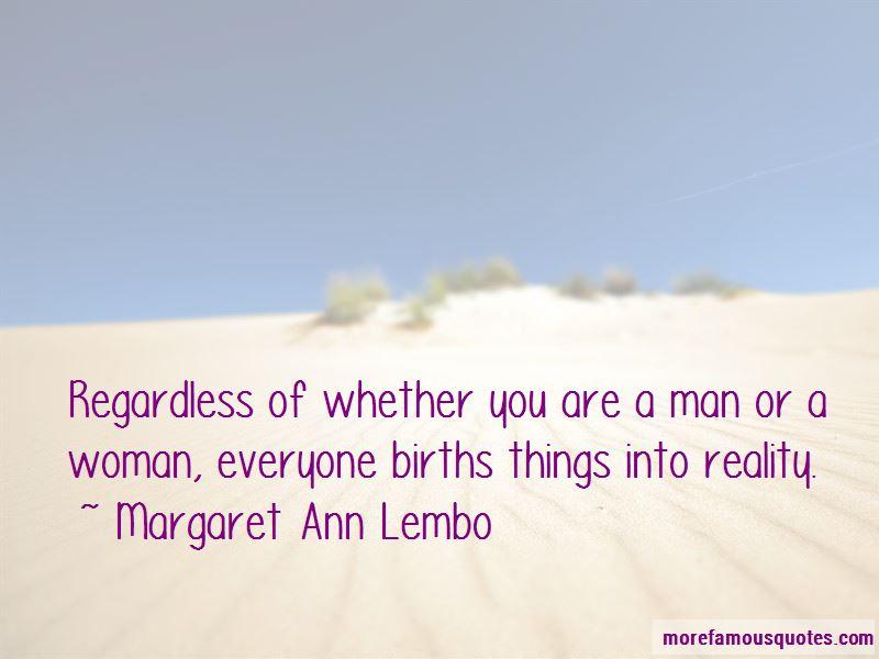 Margaret Ann Lembo Quotes