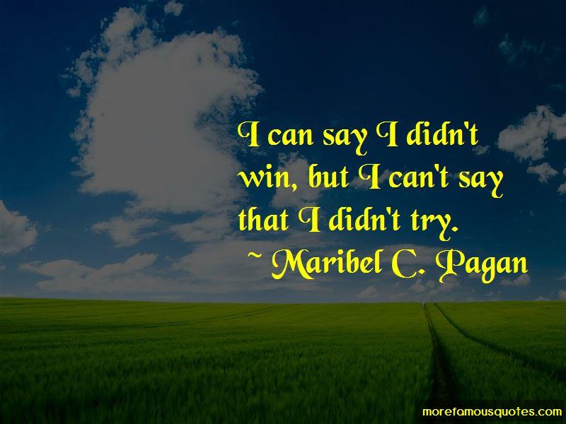 Maribel C. Pagan Quotes Pictures 4
