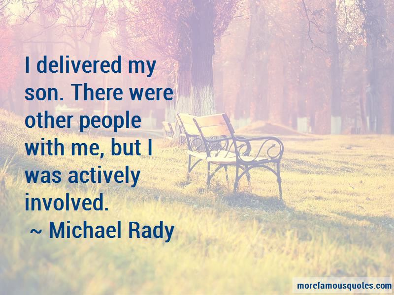 Michael Rady Quotes Pictures 3