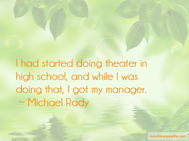 Michael Rady Quotes Pictures 4