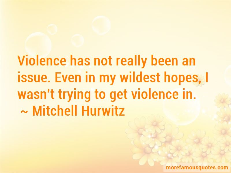 Mitchell Hurwitz Quotes Pictures 4
