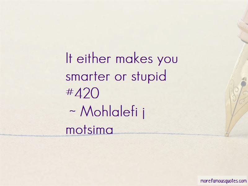 Mohlalefi J Motsima Quotes Pictures 2