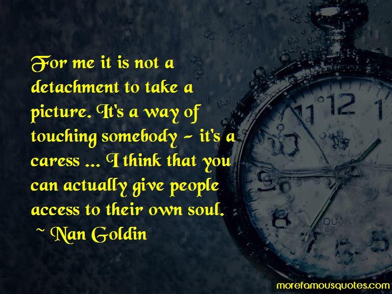 Nan Goldin Quotes