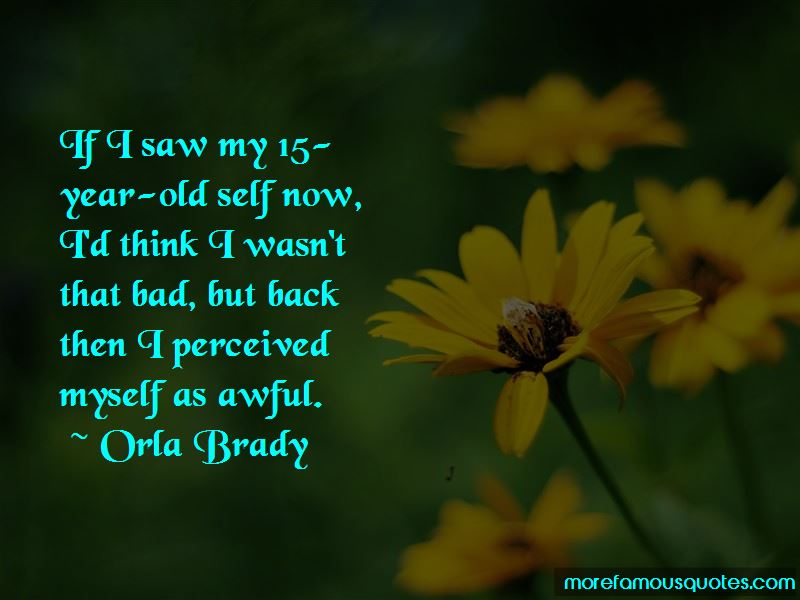 Orla Brady Quotes Pictures 3