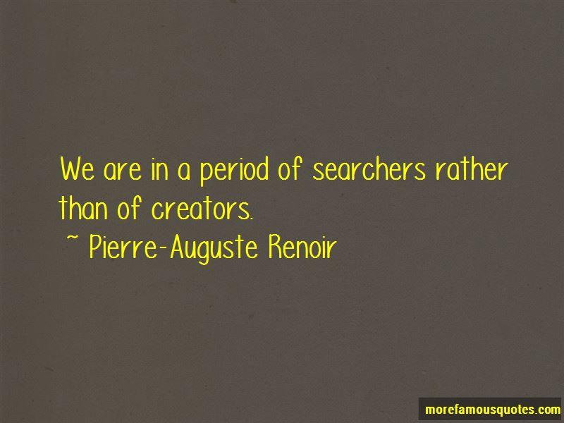 Pierre-Auguste Renoir Quotes Pictures 2