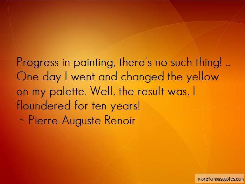 Pierre-Auguste Renoir Quotes Pictures 3