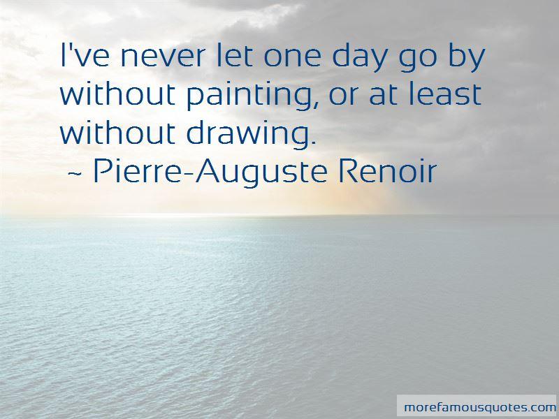 Pierre-Auguste Renoir Quotes Pictures 4