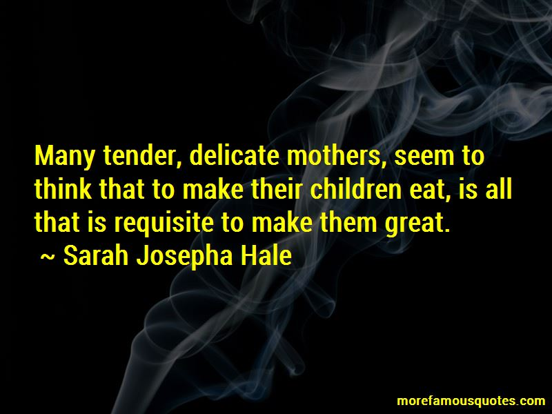 Sarah Josepha Hale Quotes Pictures 4