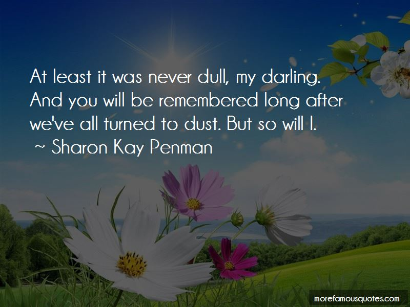 Sharon Kay Penman Quotes Pictures 2