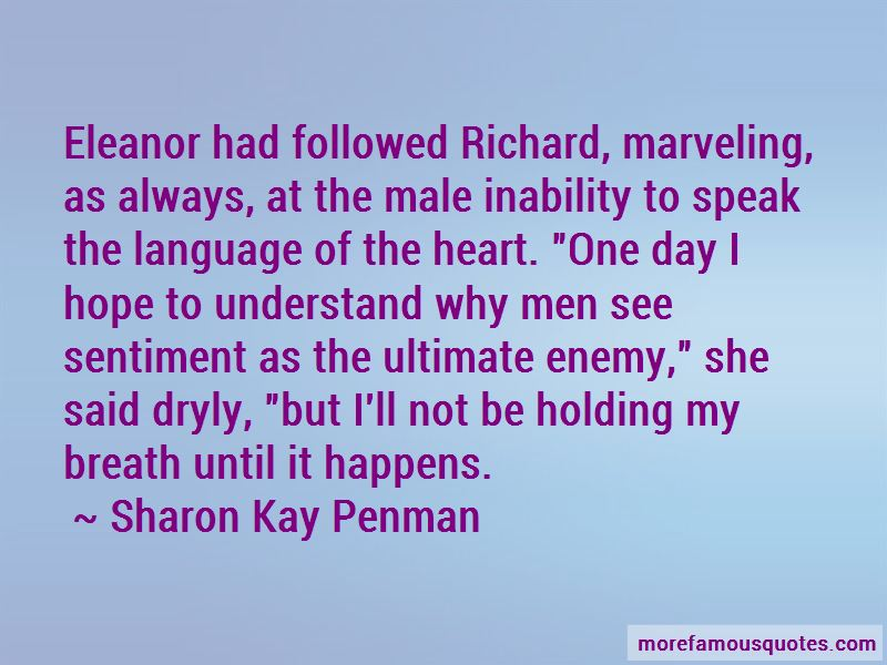 Sharon Kay Penman Quotes Pictures 4