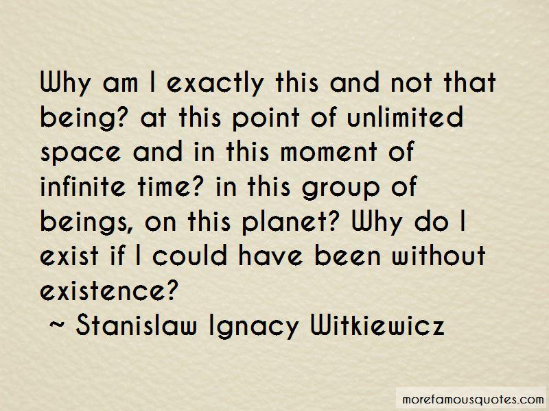 Stanislaw Ignacy Witkiewicz Quotes