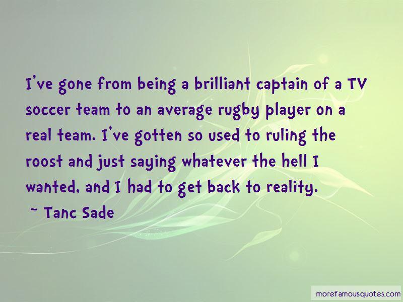 Tanc Sade Quotes Pictures 2