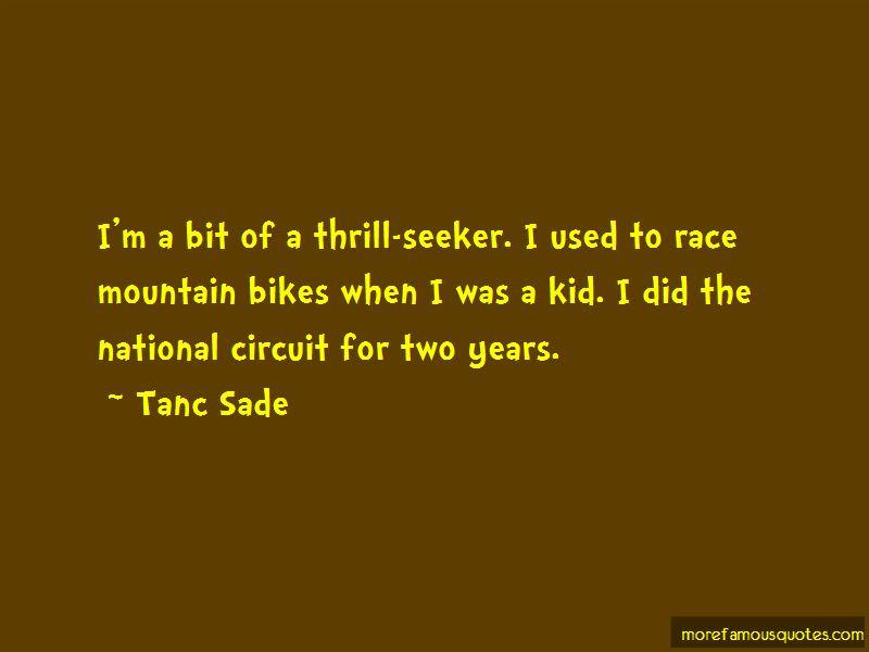 Tanc Sade Quotes Pictures 4