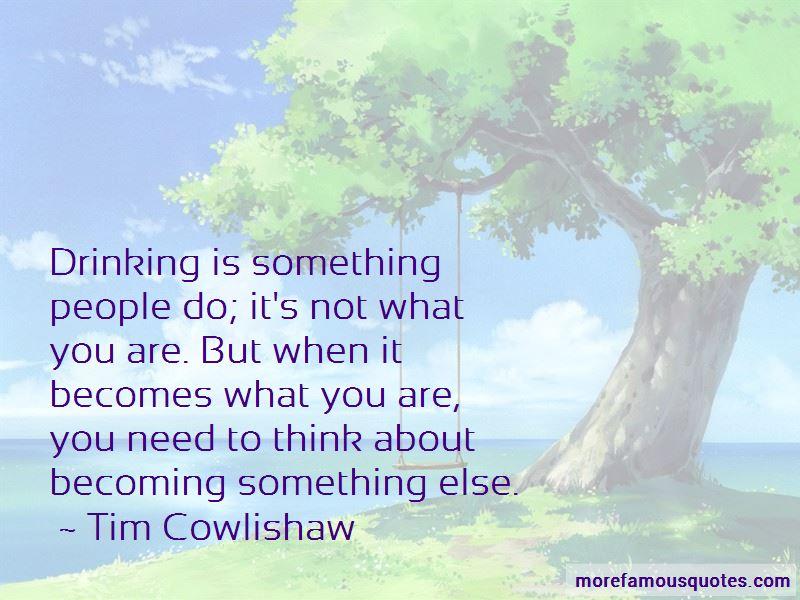 Tim Cowlishaw Quotes