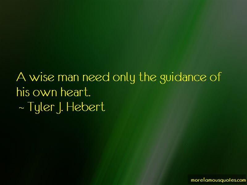 Tyler J. Hebert Quotes