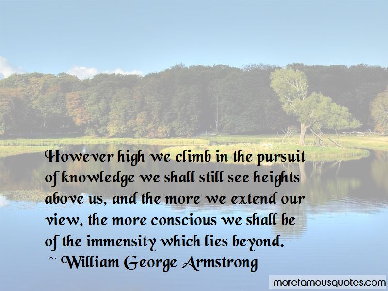 William George Armstrong Quotes