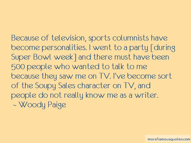 Woody Paige Quotes Pictures 3