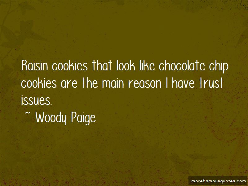 Woody Paige Quotes Pictures 4