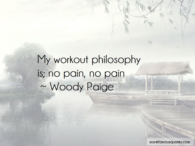 Woody Paige Quotes