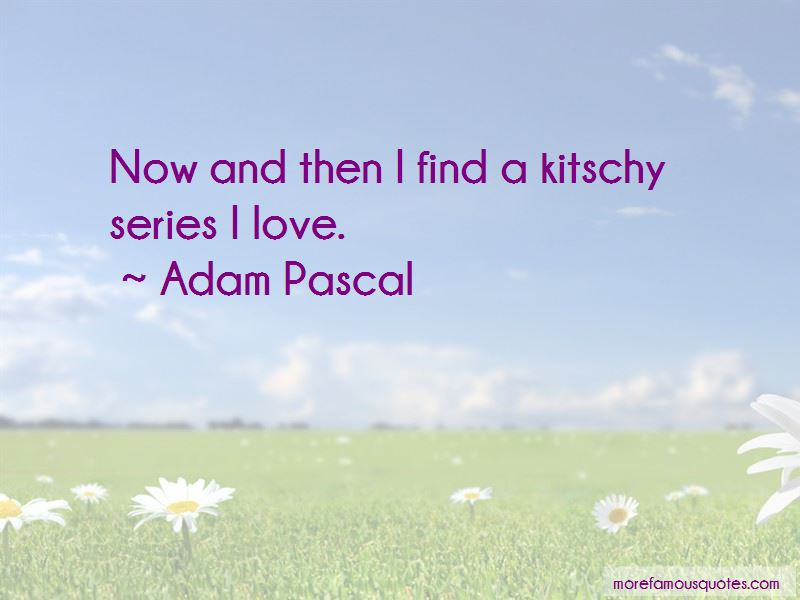 Adam Pascal Quotes Pictures 3