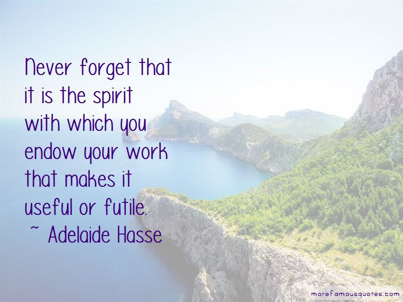 Adelaide Hasse Quotes
