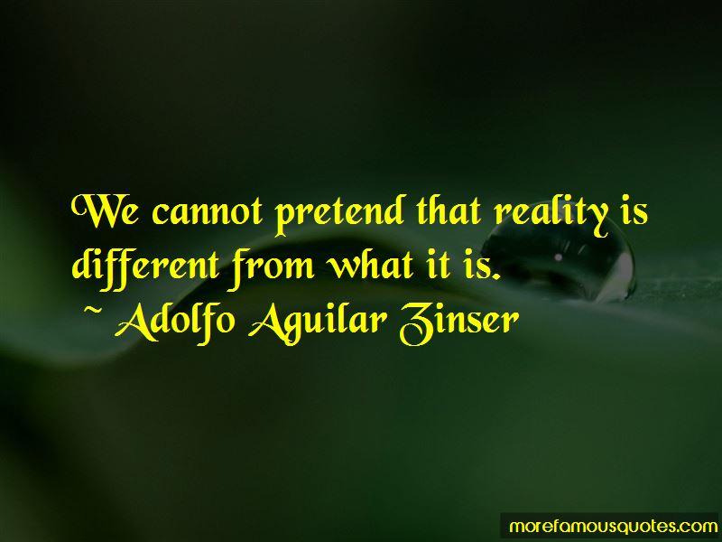 Adolfo Aguilar Zinser Quotes Pictures 2