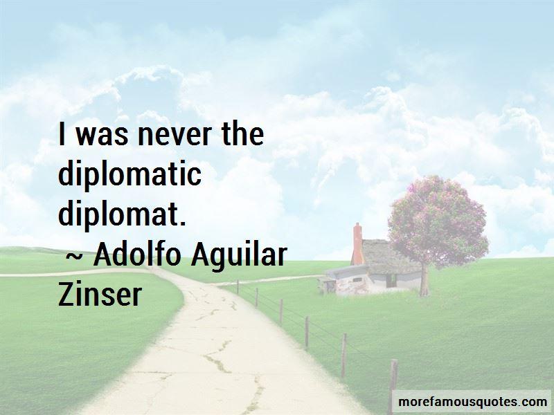 Adolfo Aguilar Zinser Quotes Pictures 3