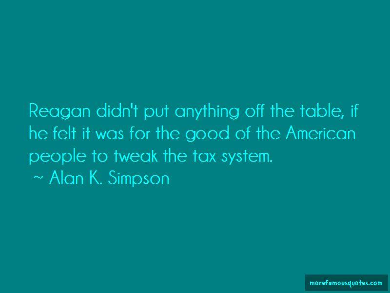 Alan K. Simpson Quotes Pictures 2