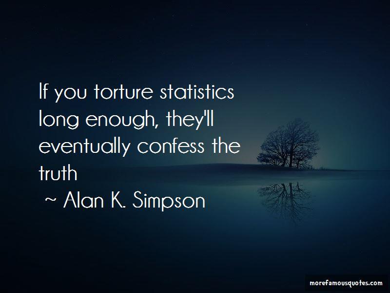 Alan K. Simpson Quotes Pictures 4
