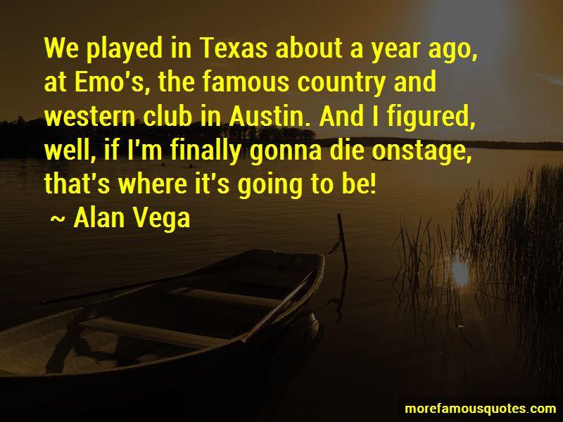Alan Vega Quotes Pictures 2