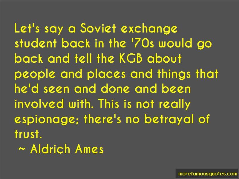 Aldrich Ames Quotes Pictures 2