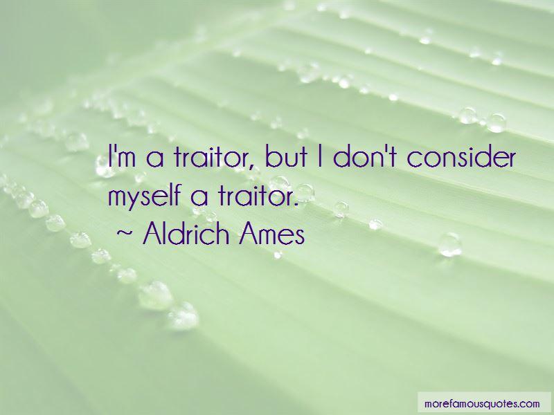 Aldrich Ames Quotes Pictures 3