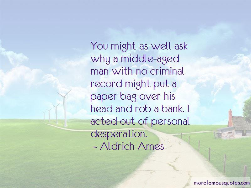 Aldrich Ames Quotes Pictures 4