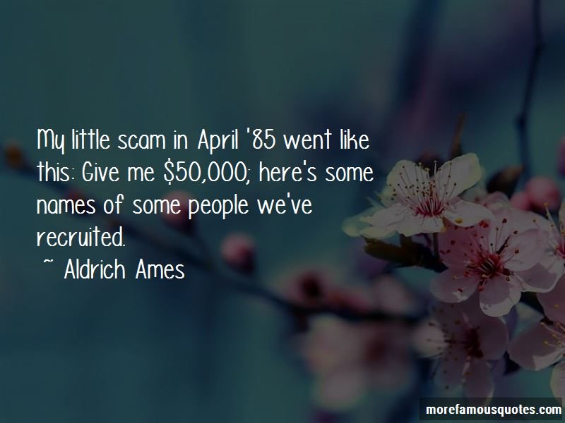 Aldrich Ames Quotes