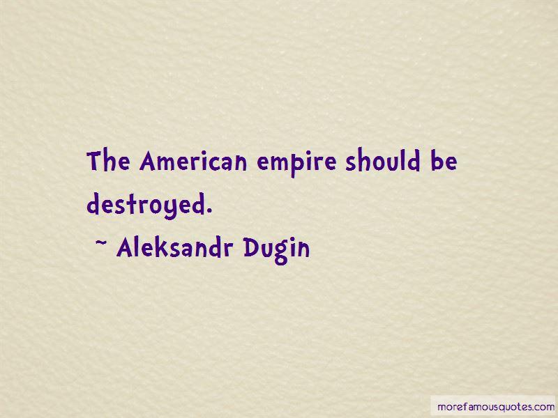 Aleksandr Dugin Quotes Pictures 4