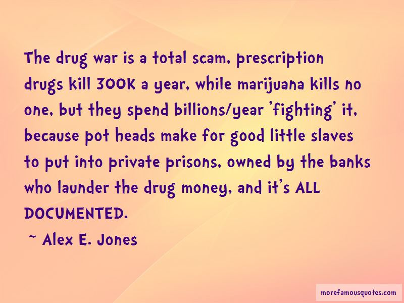Alex E. Jones Quotes Pictures 2