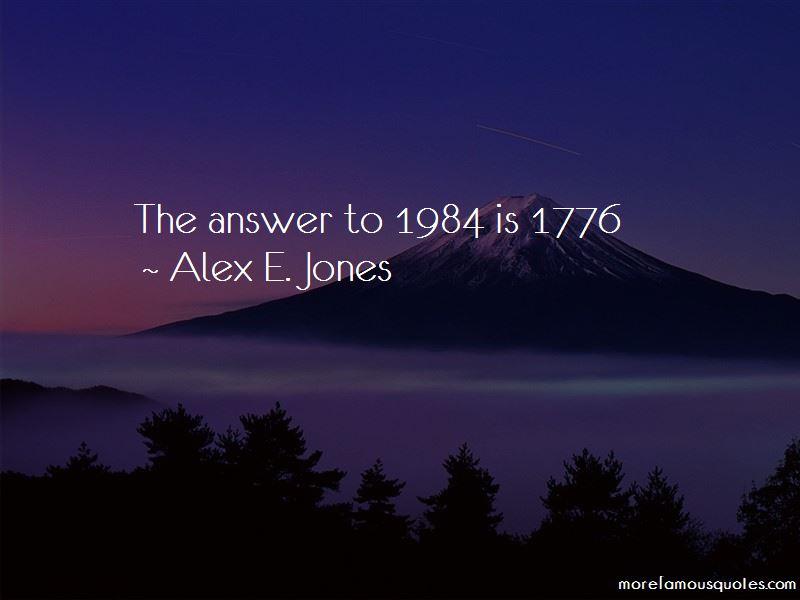 Alex E. Jones Quotes