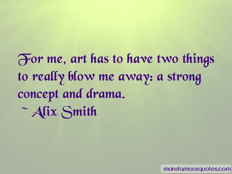 Alix Smith Quotes Pictures 3