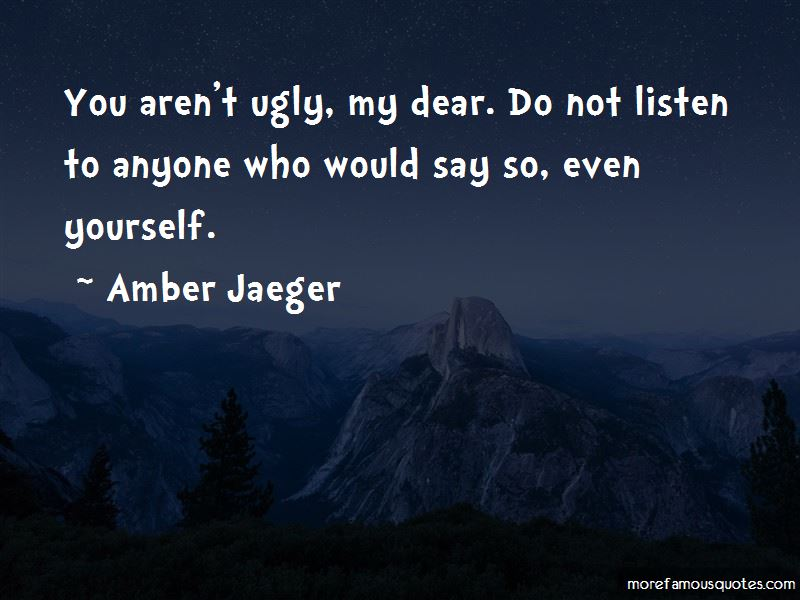 Amber Jaeger Quotes