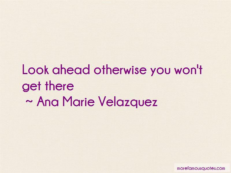 Ana Marie Velazquez Quotes Pictures 2