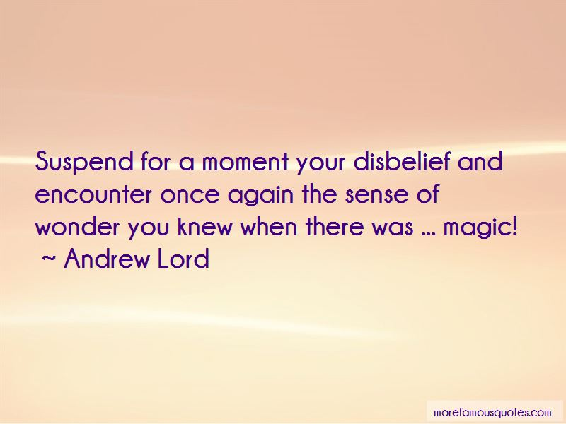 Andrew Lord Quotes