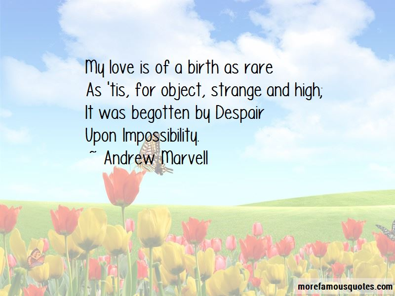 Andrew Marvell Quotes Pictures 2