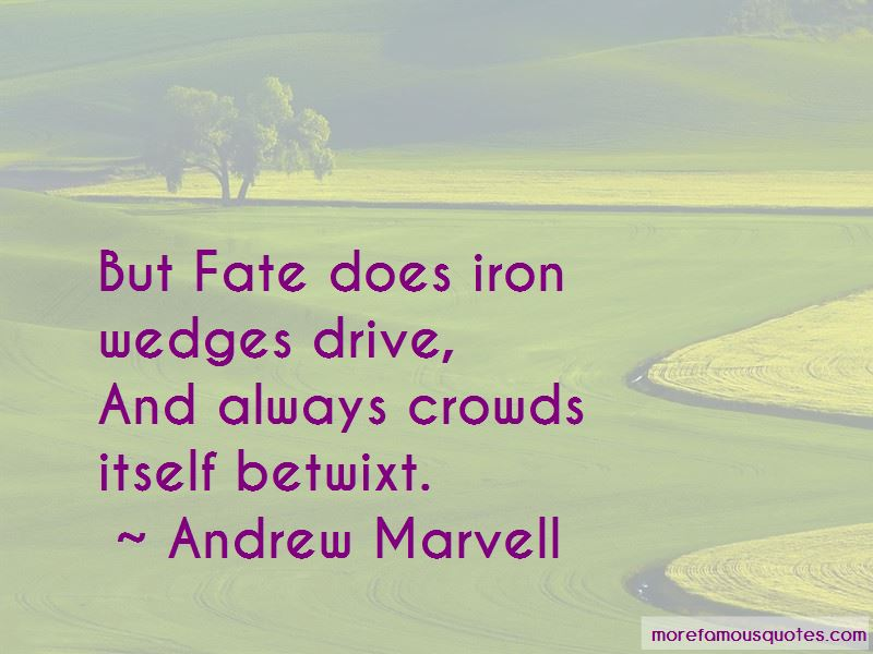 Andrew Marvell Quotes Pictures 3