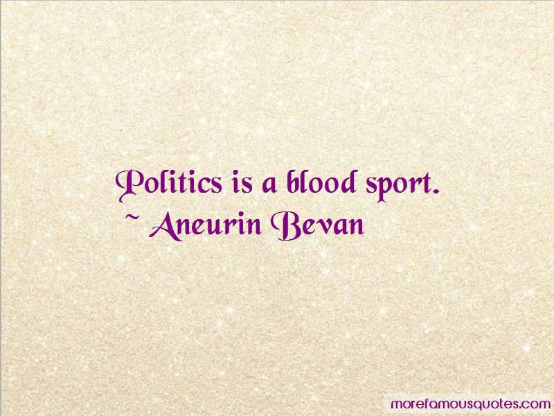 Aneurin Bevan Quotes