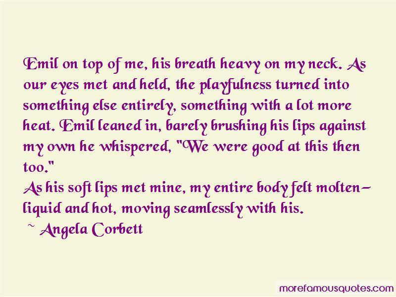 Angela Corbett Quotes