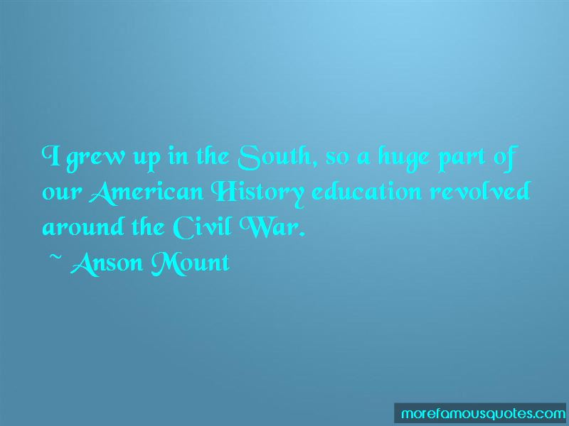 Anson Mount Quotes Pictures 2
