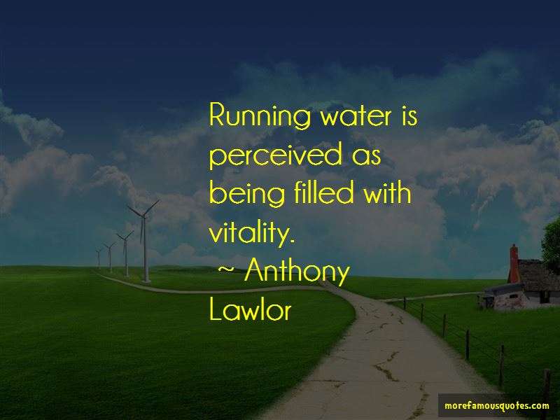 Anthony Lawlor Quotes Pictures 2
