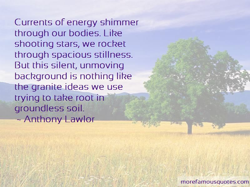 Anthony Lawlor Quotes Pictures 4
